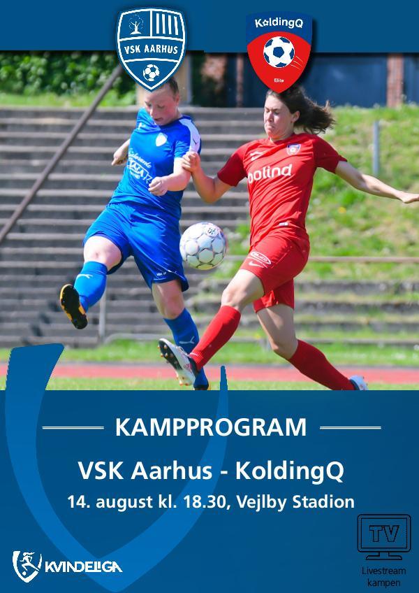 VSK Aarhus Kampprogram VSK Aarhus - KoldingQ 14. august