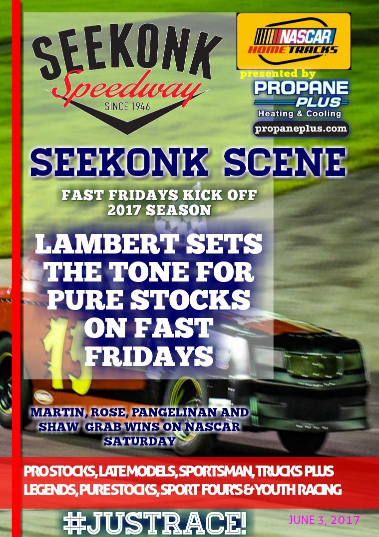 Seekonk Speedway Race Magazine June 2nd-3rd Weekend Recap