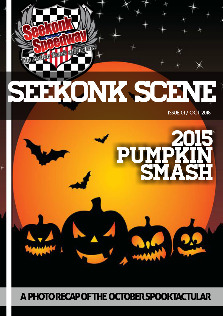 2105 Seekonk Speedway Race Magazine Pumpkin Smash!