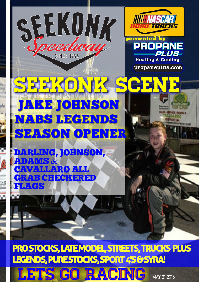 Seekonk Speedway Race Magazine May 21 Weekend Recap