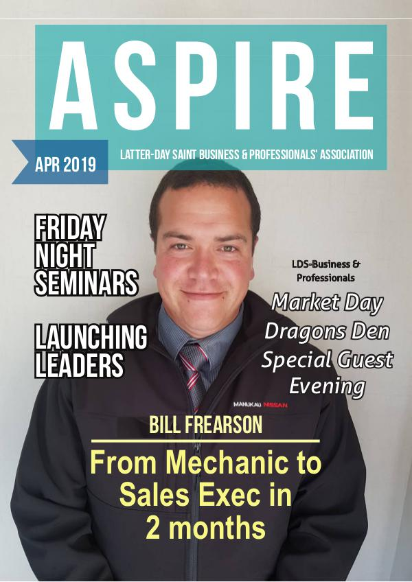 Aspire - LDS Business & Professionals' News NZ Issue#30 Apr 2019