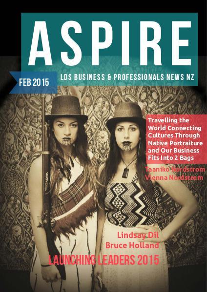 Aspire - LDS Business & Professionals' News NZ Issue #6, Feb 2015
