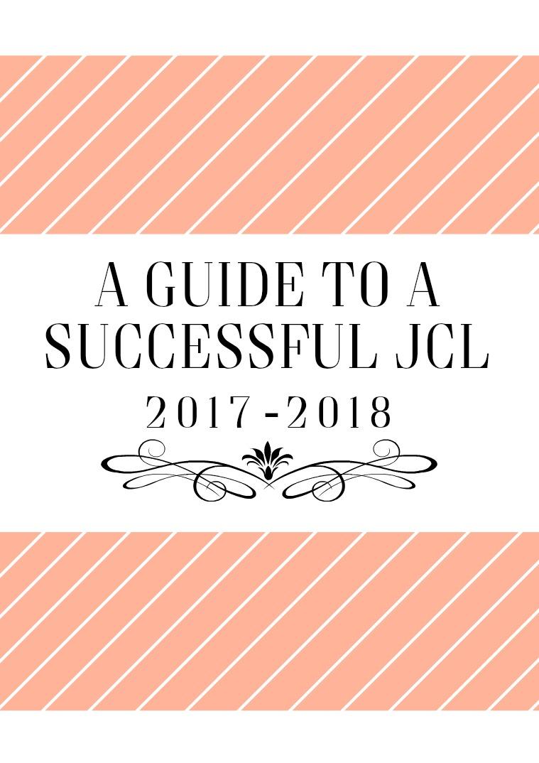 A Guide to a Successful JCL A Guide to a Successful JCL