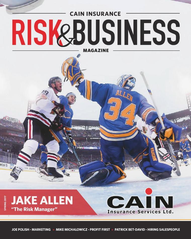 Risk & Business Magazine Cain Insurance Spring 2017