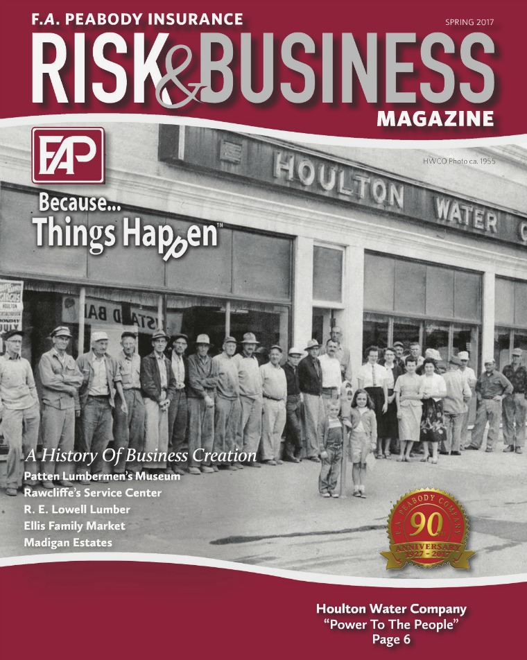 Risk & Business Magazine F.A. Peabody Insurance Spring 2017