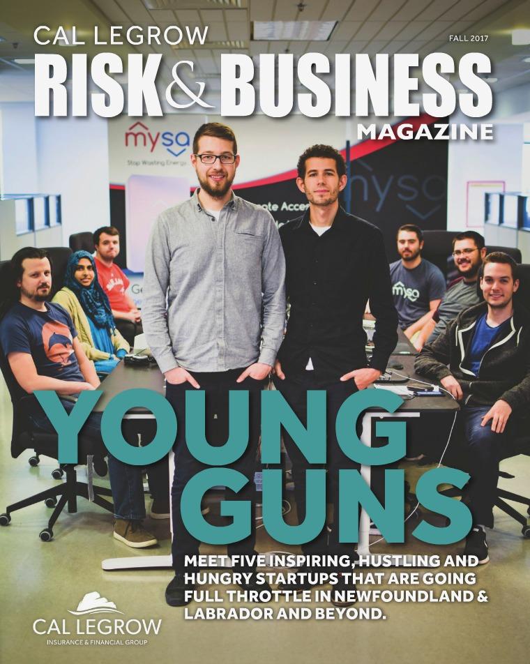 Cal LeGrow Risk & Business Magazine Fall 2017