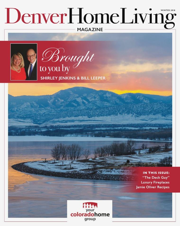 Denver Home Living from Your Colorado Home Group Winter 2018