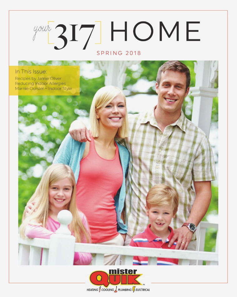 Your 317 Home Your 317 Home Magazine Spring 2018