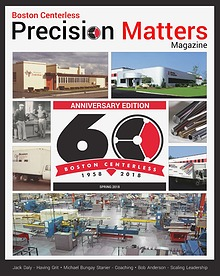 Boston Centerless - Precision Matters Magazine