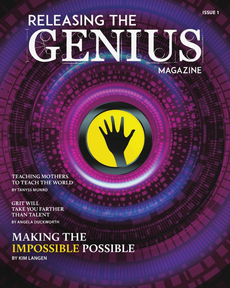 Releasing the Genius Releasing the Genius Magazine - Issue 1
