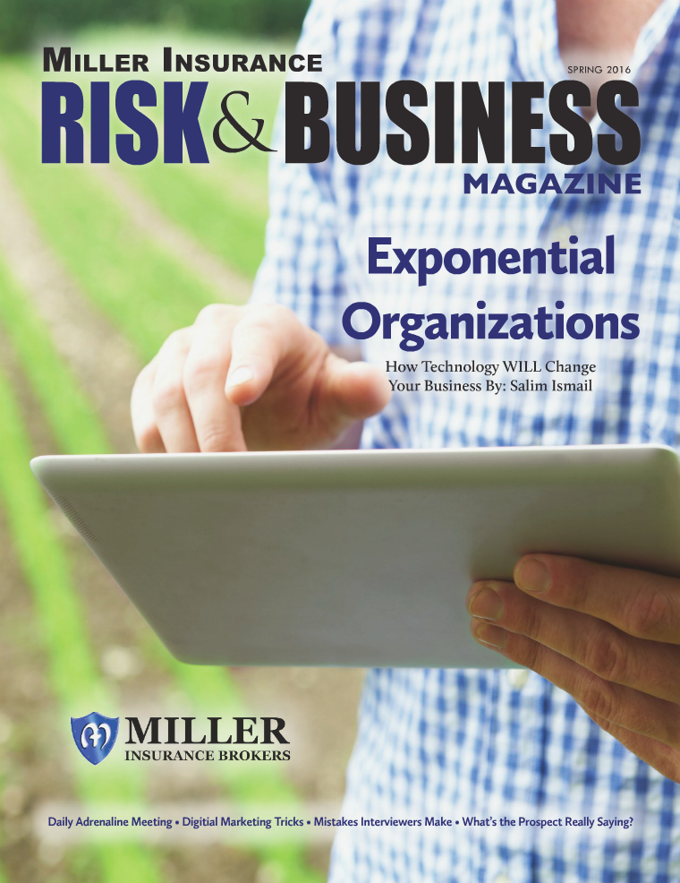 Risk & Business Magazine Miller Insurance Spring 2016