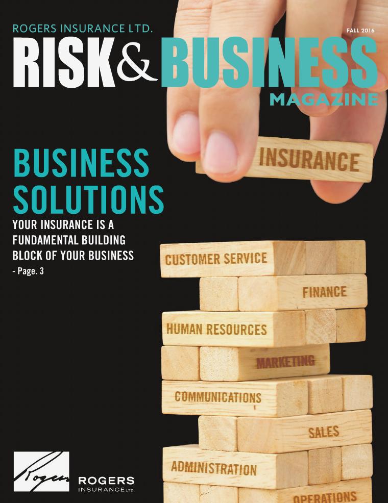 Risk & Business Magazine Rogers Insurance Fall 2016
