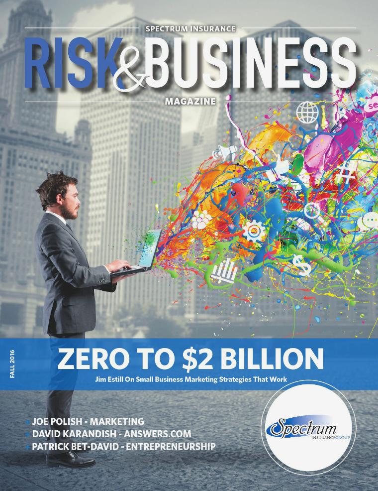 Risk & Business Magazine Spectrum Insurance Fall 2016