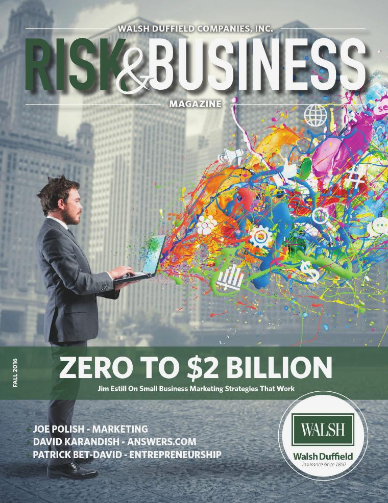Risk & Business Magazine Walsh Duffield Companies Fall 2016