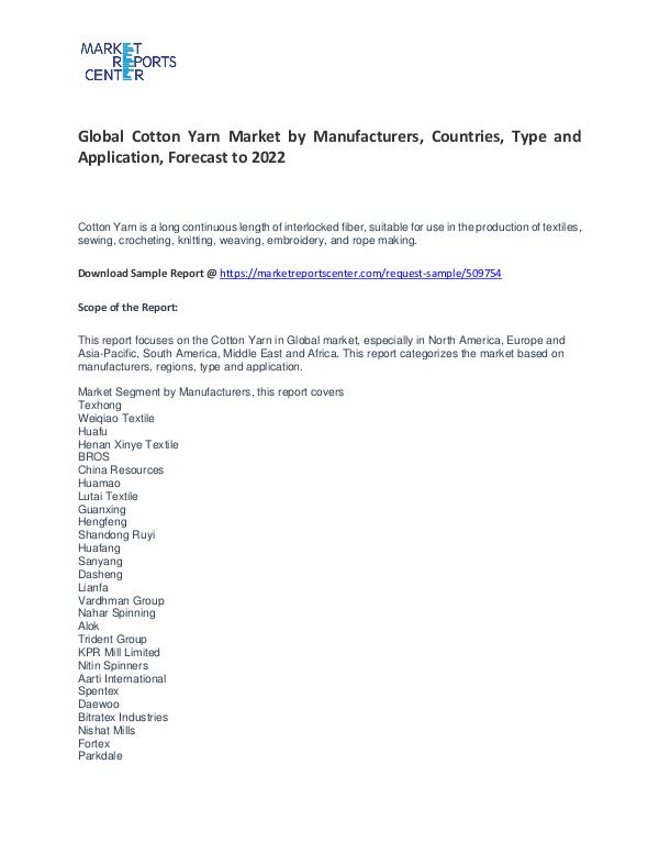 Cotton Yarn Market By Trends, Growth, Demand and Forecast to 2022 Cotton Yarn Market
