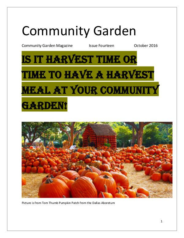 Community Garden Magazine Community Garden Magazine Issue 14  October 2016