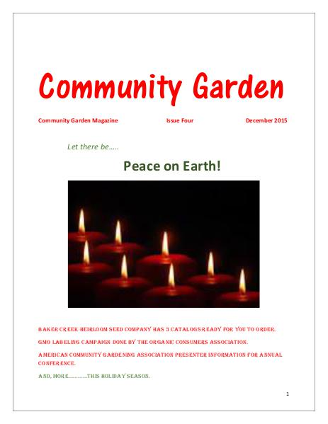 Community Garden Magazine December 2015  Issue Four Community Garden Magazine December Issue Four