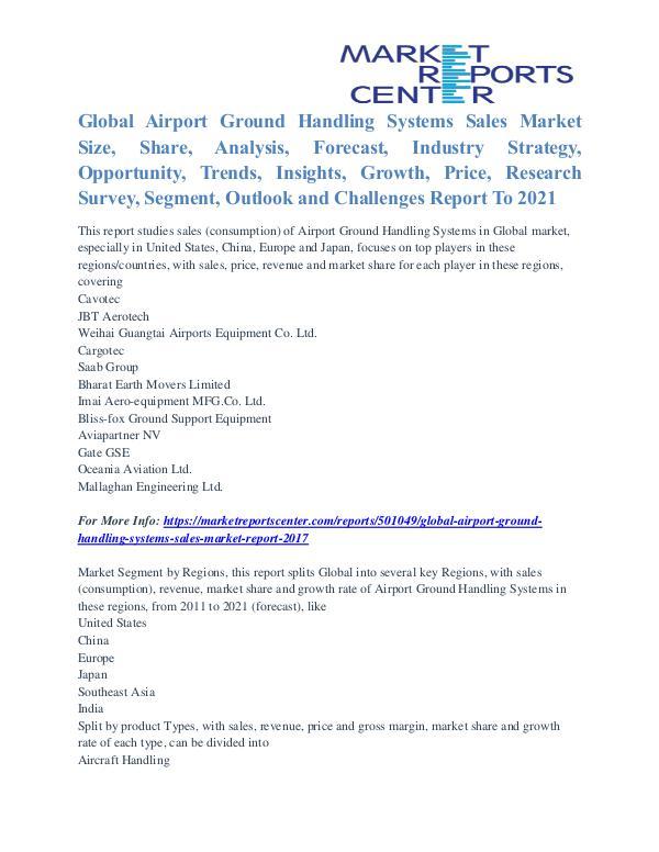 Airport Ground Handling Systems Sales Market Opportunities Till 2021 Airport Ground Handling Systems Sales Market