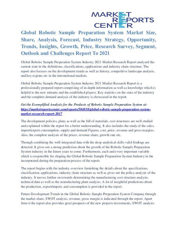 Robotic Sample Preparation System Market Regional Outlook To 2021 Robotic Sample Preparation System Market