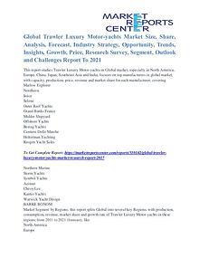Trawler Luxury Motor-yachts Market Segmentation & Major Players 2021