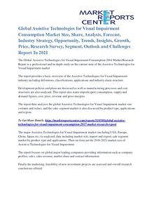Assistive Technologies for Visual Impairment Consumption Market 2021