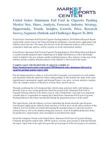 Aluminum Foil Used in Cigarette Packing Market Size To 2016