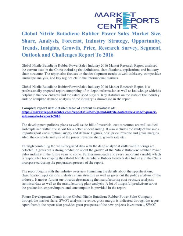 Nitrile Butadiene Rubber Power Sales Market Share & Forecast To 2016 Nitrile Butadiene Rubber Power Sales Market