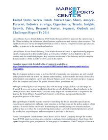 United States Access Panels Market Cost and Revenue Report To 2016