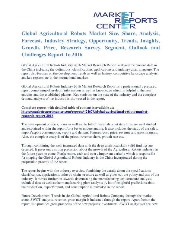 Agricultural Robots Market Key Vendors, Trends and Forecasts to 2016 Agricultural Robots Market