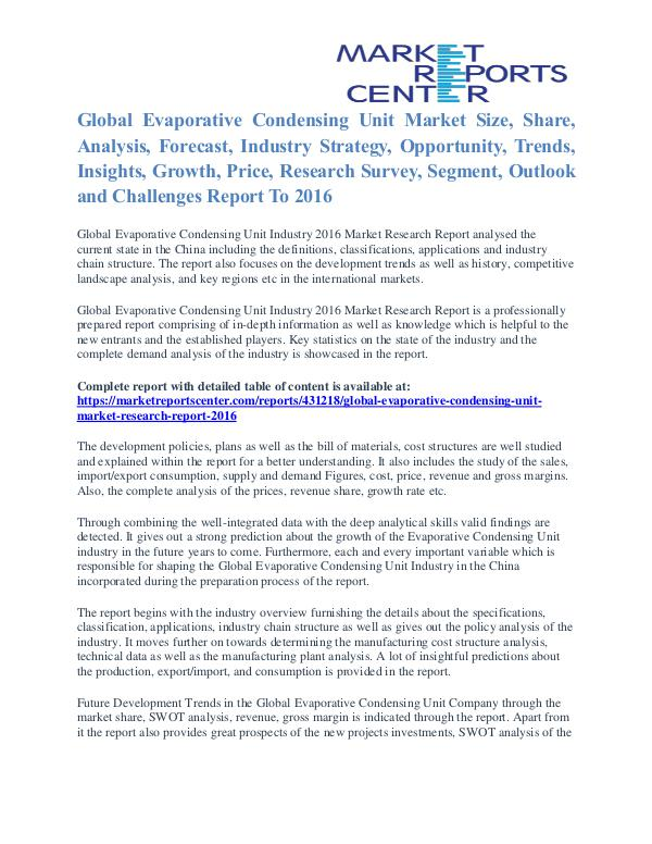 Evaporative Condensing Unit Market Analysis and Forecast To 2016 Evaporative Condensing Unit Market