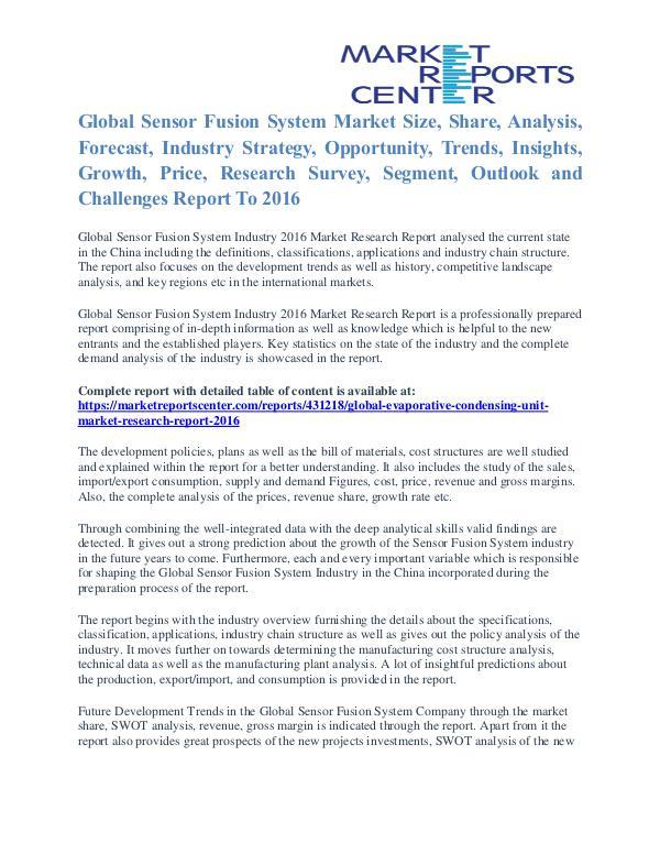 Sensor Fusion System Market Size, Trends, Shares And Growth To 2016 Sensor Fusion System Market