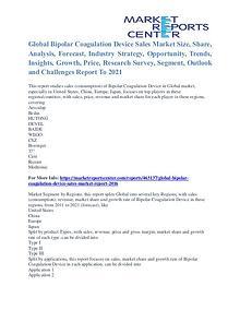 Bipolar Coagulation Device Sales Market Analysis and Forecast to 2021