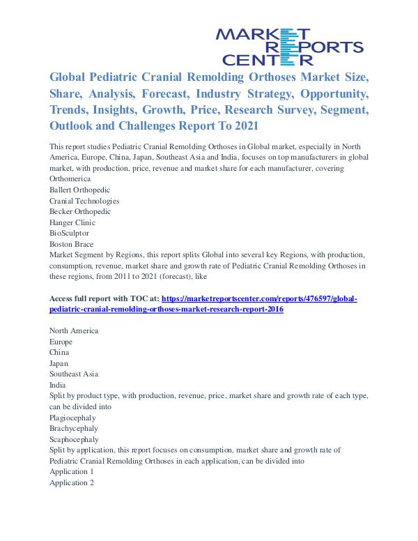 Pediatric Cranial Remolding Orthoses Market Analysis To 2021 Pediatric Cranial Remolding Orthoses Market
