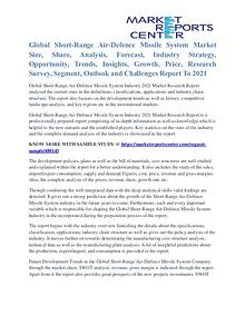 Short-Range Air-Defence Missile System Market Share Growth To 2021