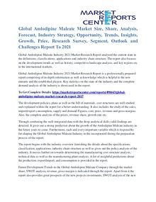 Amlodipine Maleate Market Trends And Quantitative analysis To 2021
