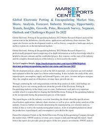 Electronic Potting & Encapsulating Market Analysis and Forecast 2022