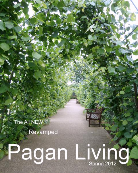 Pagan Living Magazine Pagan Living Magazine Spring 2012
