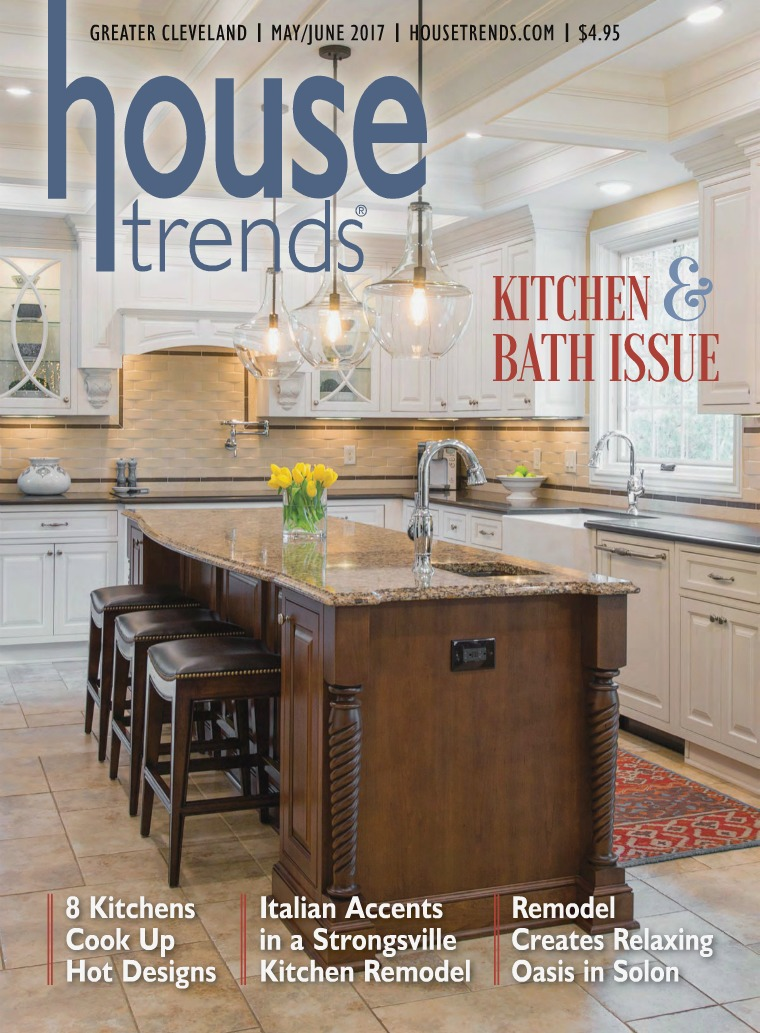 Housetrends Cleveland MAY / JUNE 2017