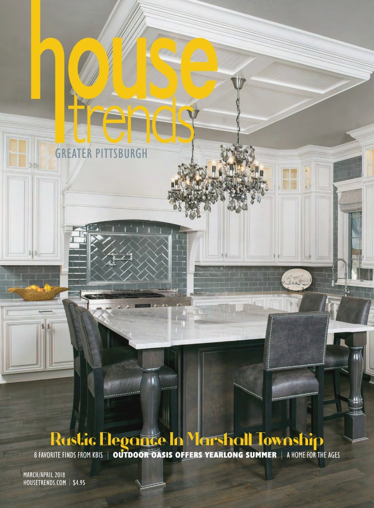 Housetrends Pittsburgh March/April 2018