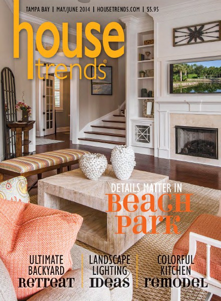 Housetrends Tampa Bay May / June 2014