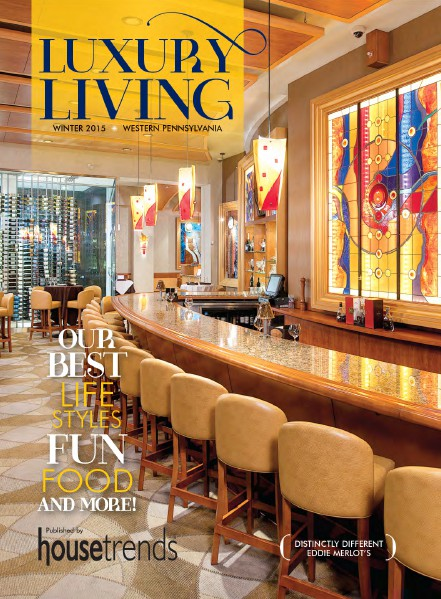 Housetrends Pittsburgh Luxury Living Winter 2015