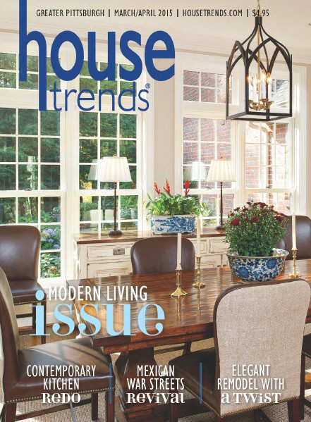 Housetrends Pittsburgh March / April 2015