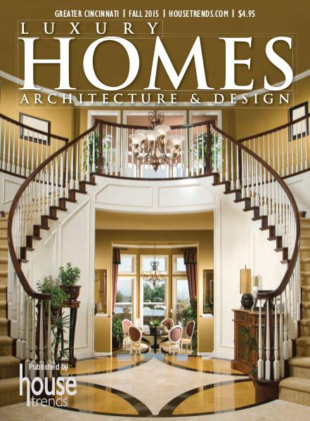 Luxury Homes Architecture & Design, Fall 2015
