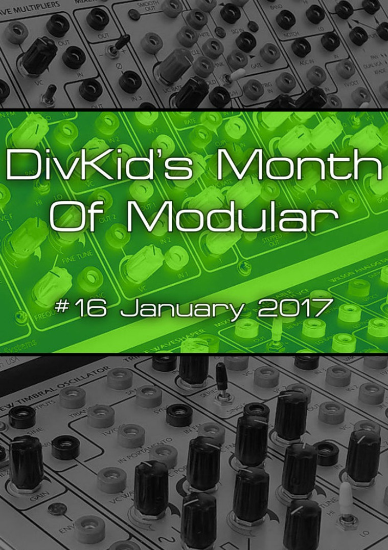 DivKid's Month Of Modular Issue #16 January 2017