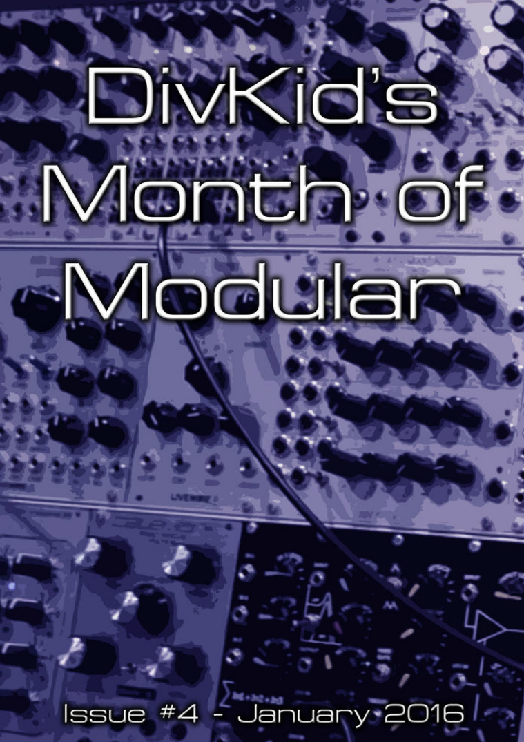 DivKid's Month Of Modular Issue #4 January 2016