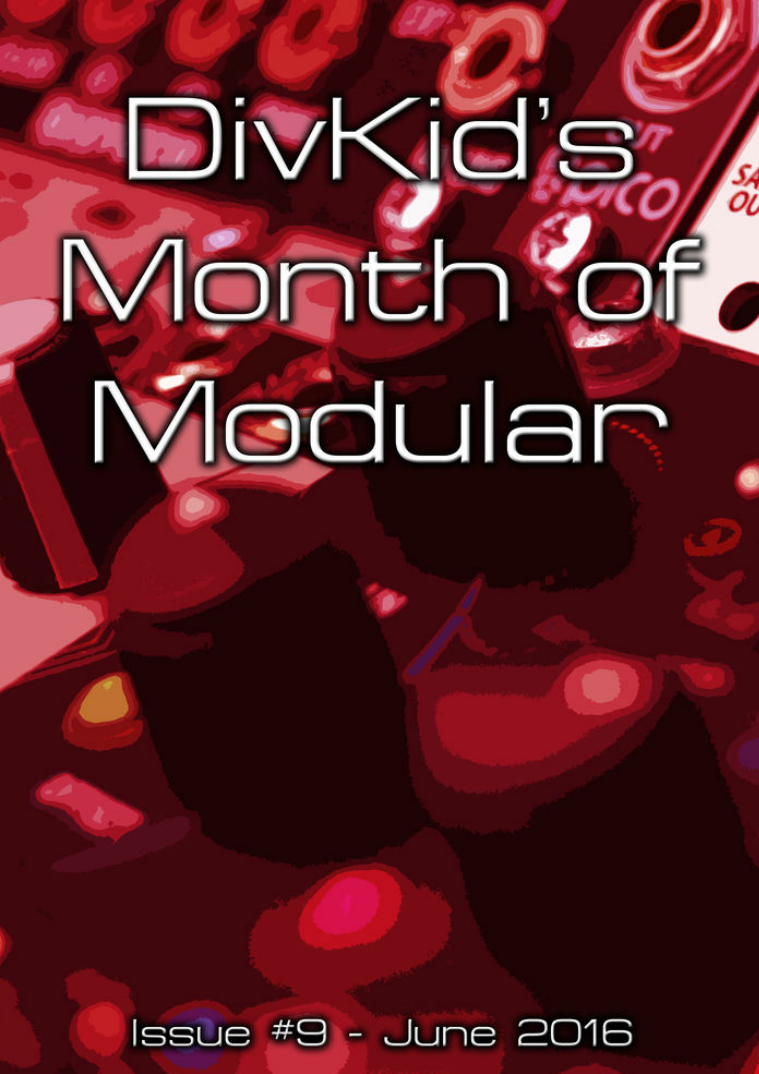 DivKid's Month Of Modular Issue #9 June 2016