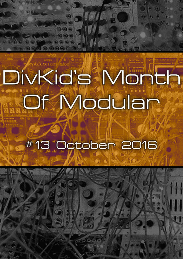DivKid's Month Of Modular Issue #13 October 2016