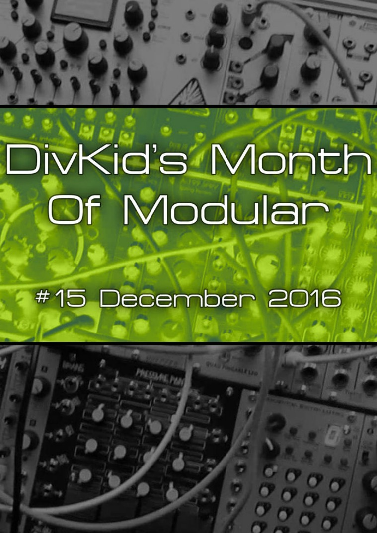 DivKid's Month Of Modular Issue #15 December 2016