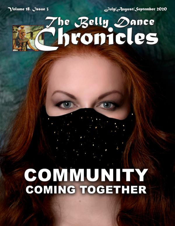 The Belly Dance Chronicles Jul/Aug/Sept 2020  Volume 18, Issue 3