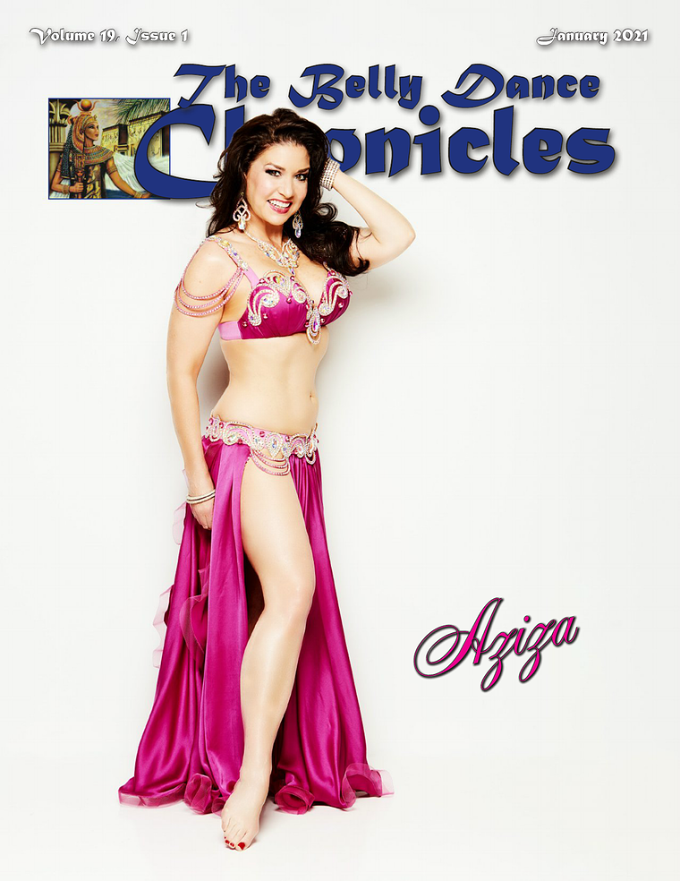 The Belly Dance Chronicles Jan/Feb/Mar/Apr 2021 Volume 19, Issue 1